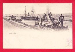 E-Egypte-158A30  Le Canal De Suez, Gros Bâteaux, Cpa Précurseur - Suez