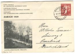 1939 EXPOSITION NATIONALE Suisse 20 R Zürich 1939 Postkarte Mit Bild Ausstellungstheater (Freilich) Nach Deutschland - Ganzsachen