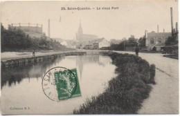 02  SAINT-QUENTIN   Le Vieux Port - Saint Quentin