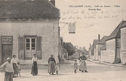 VILLACERF - LA GRANDE RUE - LE CAFE DU CENTRE, TABAC - TRES BELLE CARTE ANIMEE -  TOP !!! - Frankrijk