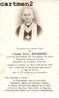 FAIRE-PART DE DECES ABBE PAUL BOURDIEU CURE DE NOTRE-DAME DE PASSY PARIS RELIGION IMAGE PIEUSE - Décès