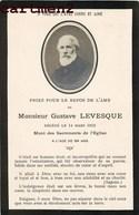 FAIRE-PART DE DECES GUSTAVE LEVESQUE 1912  IMAGE PIEUSE - Décès