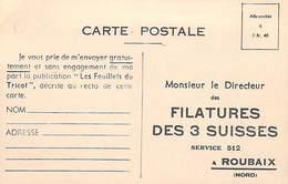 PUB Publicité-  FILATURES Des 3 SUISSES  Roubaix  - Carte Réponse Sur Carton Très Léger *PRIX FIXE - Advertising