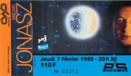 Ticket De Concert - Michel Jonasz - 7 Février 1985 - Paris Palais Des Sports - Concerttickets