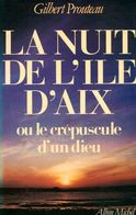 La Nuit De L'île D'Aix De Gilbert Prouteau (1985) - Historia