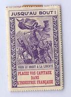 """1916. """"JUSQU'AU BOUT """" Vignette émise Par   L'EFFORT NATIONAL FRANÇAIS ANTI-GERMANIQUE, - 1914-18"""