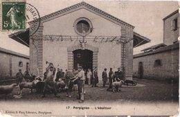 FR66 PERPIGNAN - Fau Email 17 - L'abattoir - Très Animée - à Saisir - Perpignan