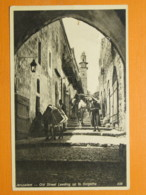 #58728, Jerusalem, Old Street Leading Up To Golgatha, Used 1931 - Israele