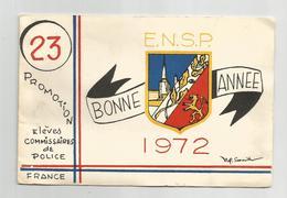 Cpm Promotion élèves Commissaires De Police 1972 Ensp Blason Bonne Année Par Le Lieutenant Colonel Carte Double - Regimente