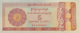 Myanmar 5 Dollars, P-FX2 (1993) - UNC - First Version W/o Security Thread! - Myanmar