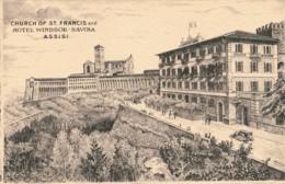 Z.834. ASSISI - Perugia - ...Hotel Windsor Savoia - Italia