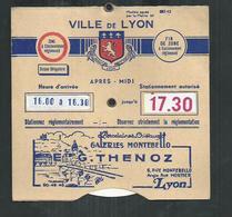 """Disque De Stationnement Ville De Lyon (Rhône) Avec Publicité """"porcelaines,cristaux G Thenoz"""" - Vervoer"""
