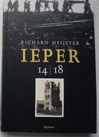 Boek IEPER 1914 1918 WO 1 ABL Belgische Leger Militaria Oorlog - Zonder Classificatie