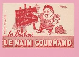 "Bu.1   Buvards **    Les Bonbons "" Le Nain Gourmand "" - Sucreries & Gâteaux"
