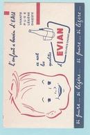 Bu.1 Buvards **  EVIAN Source Cachat L'enfant A Besoin D'eau. Vivante Pure Légère Digeste - Kids