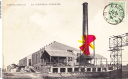 SAINT GHISLAIN - La Nouvelle Verrerie - En 1908 - Saint-Ghislain