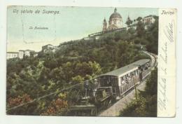 TORINO - UN SALUTO DA SUPERGA - LA FUNICOLARE    - VIAGGIATA  FP - Churches