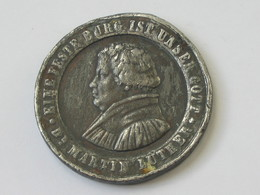 Médaille MARTIN LUTHER – Eine Feste Burg Ist Unser Gott   **** EN ACHAT IMMÉDIAT **** - Monarchia/ Nobiltà