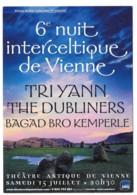 CPM - Carte Postale Publicitaire  - 6éme Nuit Interceltique De Vienne - Musique - 2006 - Tri Yann - The Dubliners - Publicité