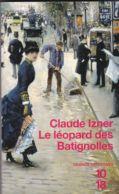 Claude Izner - Le Léopard Des Batignolles - 10/18 - Bekende Detectives