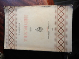 9) CARDUCCI CONVERSAZIONI CRITICHE Ed SOMMARUGA 1884 - Bücher, Zeitschriften, Comics