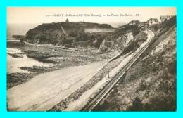 A729 / 227 64 - SAINT JEAN DE LUZ La Pointe Sainte-Barbe - Saint Jean De Luz