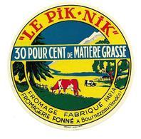 """ETIQUETTE De FROMAGE..FROMAGE Fabriqué Par La Fromagerie FONNE à BOURNEZEAU ( Vendée 85).."""" Le Pik-Nik"""" - Kaas"""