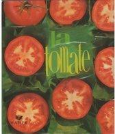 La Tomate De Bernard Degionni (1997) - Gastronomie