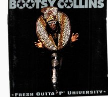 CD N°4207 - BOOTSY COLLINS - FRESH OUTTA 'P' UNIVERSITY - COMPILATION 14 TITRES - Disco, Pop