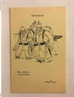A077- WW1. PROPAGANDE HUMORISTIQUE ANTI ALLEMANDE. RETROGRAD. NOUS ENFONCONS… - War 1914-18