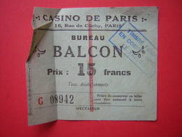 TICKET CASINO DE PARIS 16 RUE DE CLICHY PARIS BUREAU BALCON PRIX 15 Francs G08942 Timbre Fiscal En Compte Avec Le Trésor - Toegangskaarten