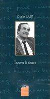 Trouver La Source Dédicacé Par Charles Juliet (ISBN 2909096025) - Signierte Bücher