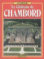 Le Château De Chambord De Christine De Buzon (1999) - Tourism