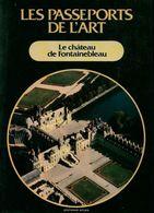 Le Château De Fontainebleau De XXX (1986) - Tourism