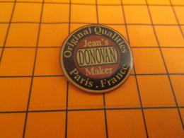 410f Pin's Pins / Beau Et Rare / Thème MARQUES : DONOVAN JEAN'S MAKER ORIGINAL QUALITIES PARIS FRANCE - Marques