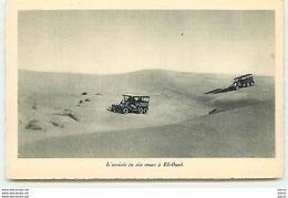 Expédition Renault - L'arrivée En Six Roues à El-Oued - Altri