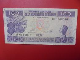 GUINEE 100 FRANCS 1985 CIRCULER (B.9) - Guinée
