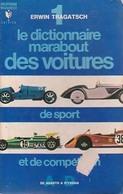 Le Dictionnaire Marabout Des Voitures De Sport Et De Compétition Tome I : De A à D De Erwin Tragatsch (1971) - Sport