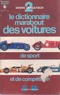 Le Dictionnaire Marabout Des Voitures De Sport Et De Compétition Tome II : De E à M De Erwin Tragatsch (1971) - Sport