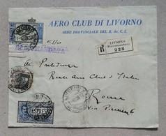 Raccomandata Espresso Aero Club Livorno Per Roma - 01/12/1928 - 1900-44 Victor Emmanuel III.