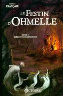 Le Festin D'ohmelle Tome I : Bière Et Champignons De Audrey Françaix (2007) - Libri, Riviste, Fumetti