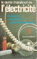 Le Guide Marabout De L'électricité De G. André (1983) - Livres, BD, Revues