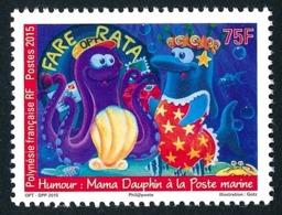 POLYNESIE 2015 - Yv. 1084 **  - Humour. Mama Dauphin  ..Réf.POL24979 - Polynésie Française