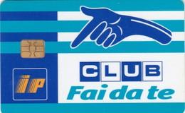 SCHEDE TESSERE SERVIZIO CARBURANTI IP CLUB  NON ATTIVA - Unclassified