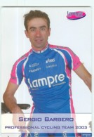 Sergio BARBERO . 2 Scans. Lampre 2003 - Cycling