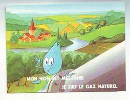 Carte Postale Neuve - Methanie Le Gaz Naturel - Dos Vierge - Comicfiguren