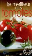 Le Meilleur Des Tomates De Rebecca Chanteloup (2006) - Gastronomie