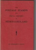 NEWFOUNDLAND - POSTAGE STAMPS AND POSAL HISTORY / WINTHORP S. BOGGS / 186 PAGES - Filatelie En Postgeschiedenis