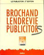 Le Publicitor De Bernard Brochand (1983) - Economie