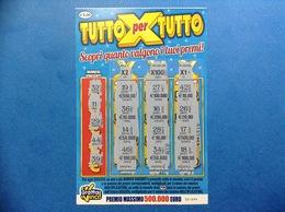 BIGLIETTO GRATTA E VINCI TUTTO PER TUTTO € 5,00 - Biglietti Della Lotteria